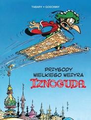 okładka Przygody wielkiego wezyra Iznoguda Tom 3, Książka |