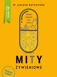 okładka Mity żywieniowe, Ebook | Dr Justyna Bylinowska