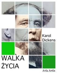 okładka Walka życia, Ebook | Karol  Dickens