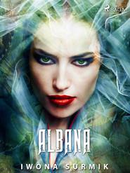 okładka Albana, Ebook | Iwona Surmik
