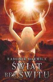 okładka Świat bez świtu, Ebook | Radomir Darmiła