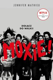 okładka Moxie, Ebook | Jennifer Matthieu