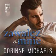 okładka Zawalcz o mnie (t.2), Audiobook | Corinne Michaels