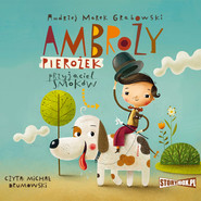 okładka Ambroży Pierożek – przyjaciel smoków, Audiobook | Andrzej Marek Grabowski