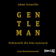 okładka Gentleman. Podręcznik dla klas wyższych, Audiobook | Adam Granville