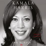 okładka Kamala Harris. Pierwsza biografia, Audiobook | Morain Dan