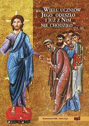 okładka Wielu uczniów Jego odeszło i już za nim nie chodziło..., Audiobook | Praca Zbiorowa