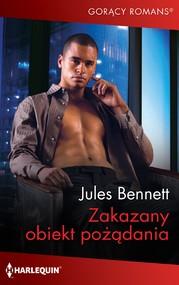 okładka Zakazany obiekt pożądania, Ebook | Jules Bennett