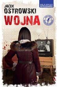 okładka Wojna, Ebook | Jacek  Ostrowski