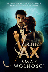 okładka Smak wolności, Ebook | Joanna Jax