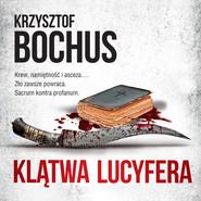 okładka KLĄTWA LUCYFERA, Audiobook | Krzysztof Bochus