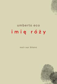okładka Imię róży, Ebook   Umberto Eco