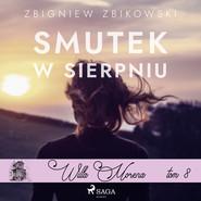 okładka Willa Morena 8: Smutek w sierpniu, Audiobook | Zbikowski Zbigniew