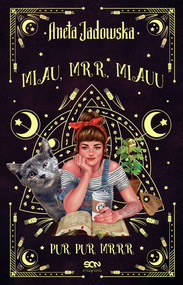okładka Miau, mrr, Miauu, Ebook | Aneta Jadowska