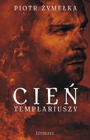 okładka Cień Templariuszy, Ebook | Piotr Żymelka