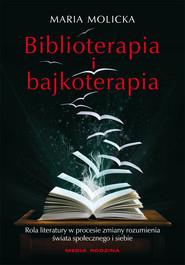 okładka Biblioterapia i bajkoterapia, Ebook | Maria Molicka