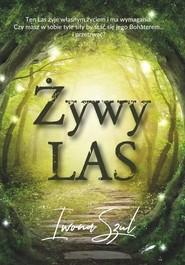 okładka Żywy Las, Książka | Szul Iwona