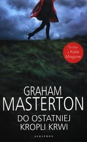 okładka Do ostatniej kropli krwi, Książka | Graham Masterton