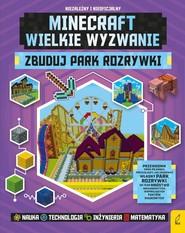 okładka Minecraft Zbuduj park rozrywki, Książka | Anne Rooney