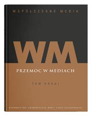 okładka Współczesne media Tom 2 Przemoc w mediach, Książka | null