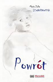okładka Powrót, Książka | Maria Zofia  Lewandowska
