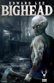 okładka Bighead, Książka | Lee Edward