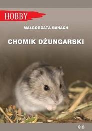 okładka Chomik dżungarski, Książka | Banach Małgorzta