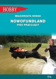 okładka Nowofundlad pies pracujący, Książka | Małgorzata Nowak