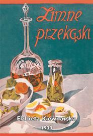 okładka Zimne przekąski : praktyczne przepisy zimnych potraw i tartynek, Książka | Kiewnarska Elżbieta