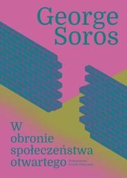 okładka W obronie społeczeństwa otwartego, Książka | Soros George