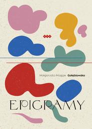 okładka Epigramy, Książka | Gołębiowska Małgorzata