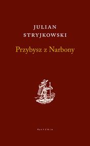 okładka Przybysz z Narbony, Książka | Stryjkowski Julian