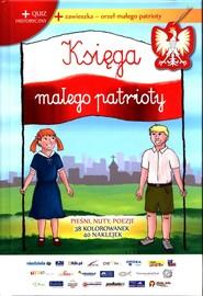okładka Księga małego patrioty, Książka | Praca Zbiorowa