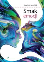 okładka Smak emocji, Książka | Wysokiński Robert