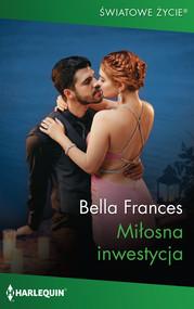 okładka Miłosna inwestycja, Książka | Bella Frances
