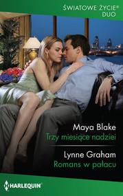 okładka Trzy miesiące nadziei, Książka | Maya Blake, Lynne Graham