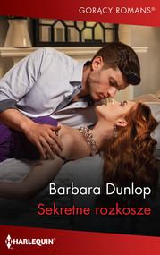 okładka Sekretne rozkosze, Książka | Barbara Dunlop