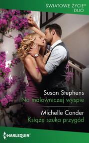okładka Na malowniczej wyspie, Książka | Susan Stephens, Michelle Conder