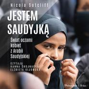 okładka Jestem Saudyjką, Audiobook | Sutcliff Nicola