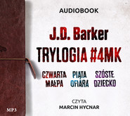 okładka Pakiet J.D. Barker (Czwarta małpa, Piąta ofiara, Szóste dziecko), Audiobook   J.D. Barker