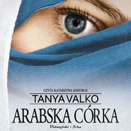 okładka Arabska córka, Audiobook | Tanya Valko