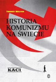 okładka Historia komunizmu na świecie, Ebook | Thierry Wolton