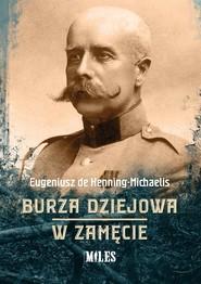 okładka Burza dziejowa W zamęcie, Książka | Henning-Michaelis Eugeniusz de