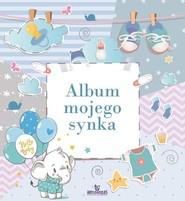 okładka Album mojego synka, Książka | Matusiak Monika