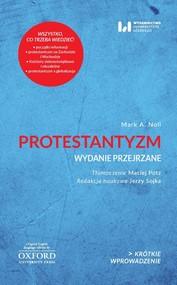 okładka Protestantyzm Wydanie przejrzane Krótkie Wprowadzenie 2, Książka   Mark A. Noll