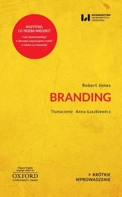 okładka Branding Krótkie Wprowadzenie 29, Książka   Jones Robert
