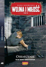 okładka Wojna i Miłość Tom 46 Oskarżenie, Książka | Else Berit Kristiansen