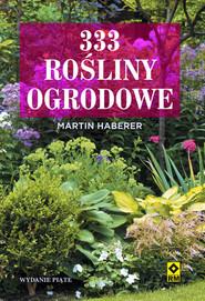 okładka 333 rośliny ogrodowe, Książka | Haberer Martin