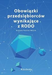 okładka Obowiązki przedsiębiorców wynikające z RODO, Książka | Grażyna Paulina Wójcik