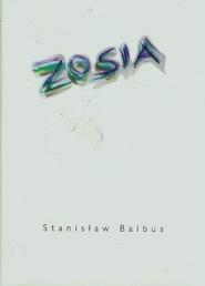 okładka Zosia, Książka | Balbus Stanisław